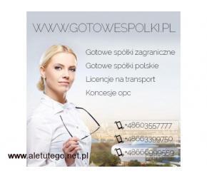 GOTOWE SPÓŁKI Z LICENCJĄ NA TRANSPORT MIĘDZYNARODOWY, KONCESJE OPC , 603557777